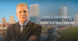 Menomonee Falls Truck Accident Lawyer