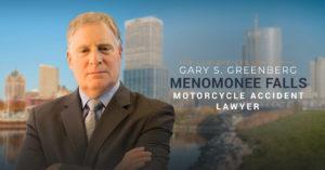 Menomonee Falls Motorcycle Accident Lawyer