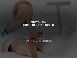 Milwaukee Child Injury Lawyer